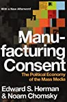 Book cover for Manufacturing Consent: The Political Economy of the Mass Media