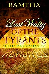 Last Waltz of the Tyrants: The Prophecy Revisited
