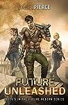 Future Unleashed (Future Reborn #5)