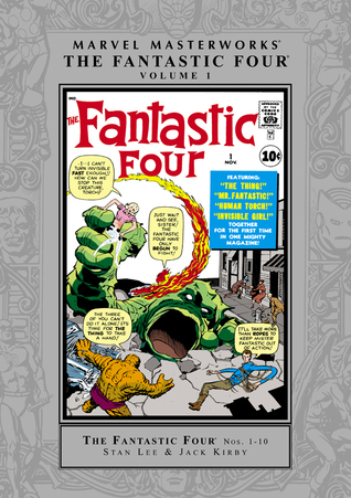 Marvel Masterworks: The Fantastic Four, Vol. 1
