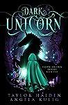 Dark Unicorn (Horn Sworn Book 1)