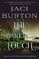 The Darkest Touch (The Demon Hunter Series)