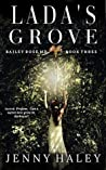 Lada's Grove (Bailey Rose, M.D. Book 3)