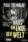 Das Haus am Ende der Welt: Roman