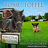 Toxic Toffee (Amish Candy Shop Mystery, #4)