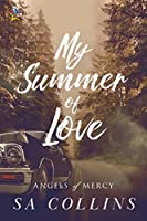 My Summer of Love (Angels of Mercy #1)