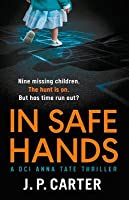 In Safe Hands (DCI Anna Tate #1)