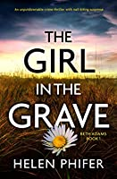 The Girl in the Grave (Beth Adams #1)