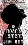 Noah's Lament (Escape from Reality Series Book 28)