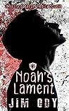 Noah's Lament