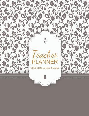 Teacher Planner 2019-2020: Teacher Planner Happy Planner
