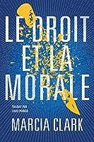 Le Droit et la Morale (Samantha Brinkman t. 2)