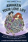Awaken Your Love Life: Practical Tools to Strengthen Relationships & Rediscover Desire