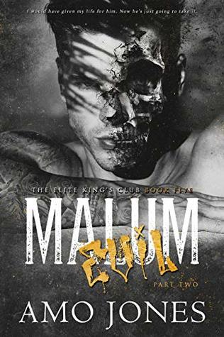Malum: Part 2 (The Elite Kings' Club Book 5)