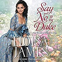 Say No to the Duke (Wildes of Lindow Castle, #4)