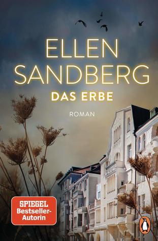 Das Erbe by Ellen Sandberg