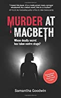Murder at Macbeth: A gripping British crime mystery packed with twists and turns