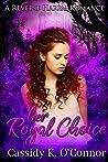 Her Royal Choice: A Reverse Harem Romance