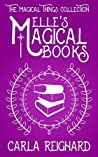 Elle's Magical Books (The Magical Things Collection #2)