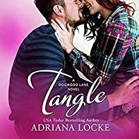 Tangle (Dogwood Lane, #2)