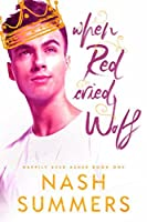 When Red Cried Wolf (Happily Ever Asher #1)