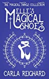 Elle's Magical Shoes (The Magical Things Collection #1)