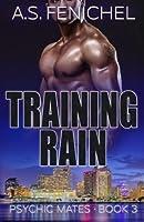 Training Rain (Psychic Mates) (Volume 3)