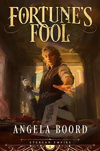 Fortune's Fool (Eterean Empire #1)