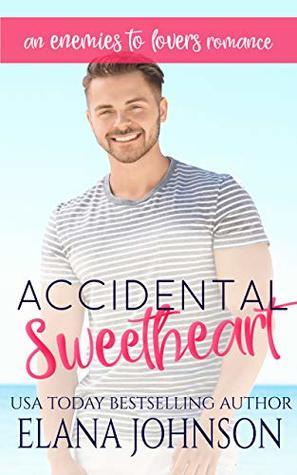 Accidental Sweetheart by Elana Johnson