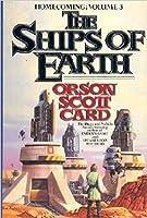 The Ships of Earth (Homecoming Saga, #3)