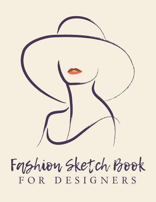 Fashion Sketch Book For Designers Chic Fashion Sketch Book Fashion Designer Sketching Books Fashion Sketchpad Graduation