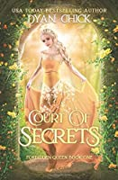 Court of Secrets (Forbidden Queen, #1)