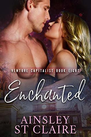 Enchanted: (Billionaire Venture Capitalist #8): A Fake Fiancée Romance