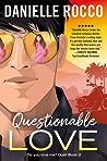 Questionable Love (A Love Beyond Labels, #2)