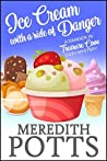 Ice Cream with a Side of Danger ((Daley Buzz Mystery, #14), Danger in Treasure Cove Cozy Mystery Book 3)
