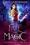 Fate and Magic (Seven Magics Academy #2)