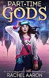 Part-Time Gods (DFZ #2)