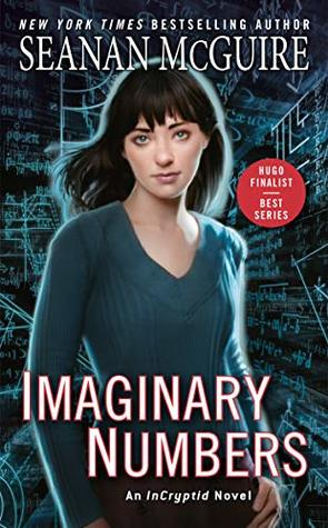 Book Review: Imaginary Numbers by Seanan McGuire