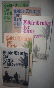 Bible Truths for Little Children