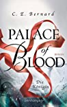 Palace of Blood - Die Königin (Palace-Saga, #4)