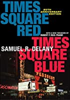 Times Square Red, Times Square Blue  (Sexual Cultures Book 47)
