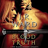 Blood Truth (Black Dagger Legacy, #4)