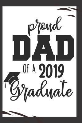 Proud Dad of a 2019 Graduate: Cute Graduation Father Son
