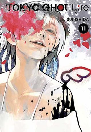 Tokyo Ghoul Re Vol 11 By Sui Ishida