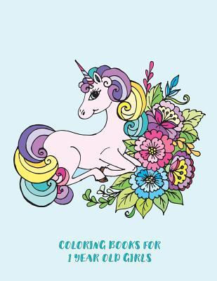 Coloring Books For 1 Year Old Girls: 50 Beginner to Color ...