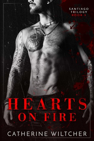Hearts On Fire (The Santiago Trilogy #3)
