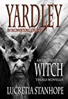 Yardley: An Unconventional Love Story (An Elemental Witch Trials Novella)
