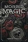 Morbid Magic: Dea...