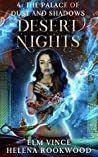 The Palace of Dust and Shadows (Desert Nights Novella, #4)