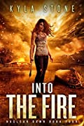 Book 4: INTO THE FIRE
